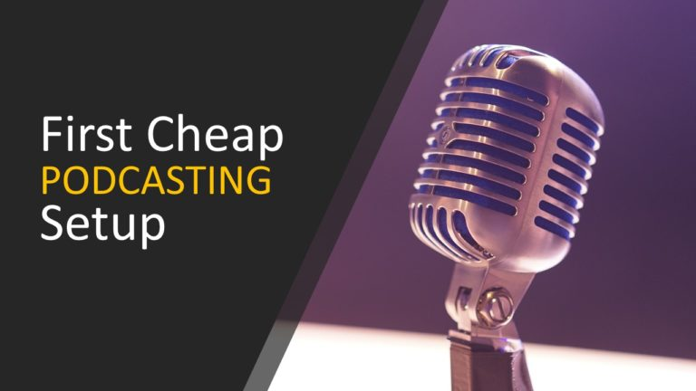First Cheap Podcasting Setup : Its almost FREE!!