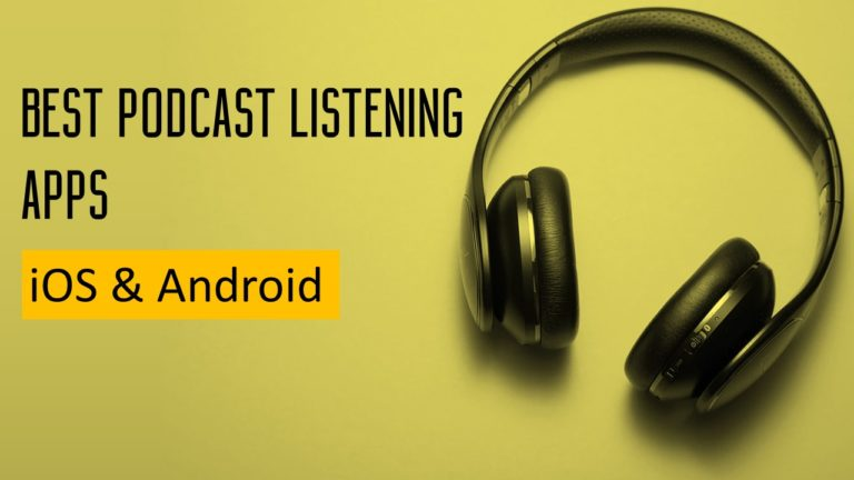 Best Podcast Listening Apps : iOS and Android
